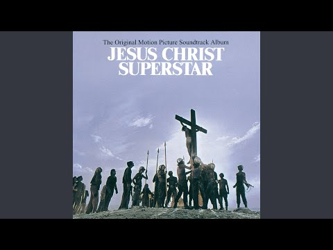 Heaven On Their Minds From Jesus Christ Superstar Soundtrack