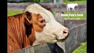 Uncle Pete's Farm by Frank Leto