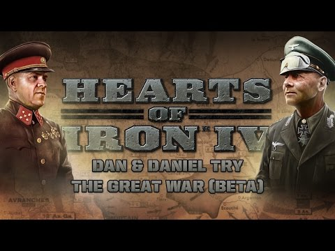 HoI IV - Dan & Daniel try The Great War