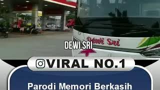 Parodi Memori Berkasih Versi Nama Bus Indonesia