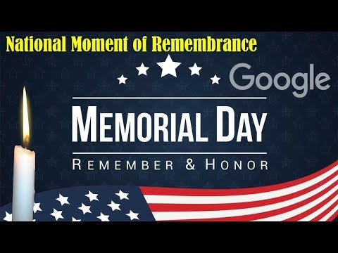 National Moment of Remembrance 2019 #MemorialDay2019