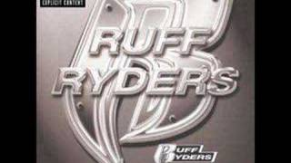 Ruff Ryders Vol. 1 - Ryde Or Die