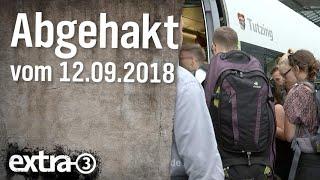 Abgehakt am 12.09.2018 | extra 3 | NDR
