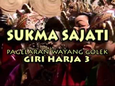 Wayang Golek: SUKMA SAJATI - Asep Sunandar Sunarya