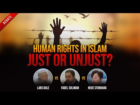Human Rights in Islam: Just or Unjust? - DEBATE - Fadel Soliman VS Hege Storhaug VS Lars Gule