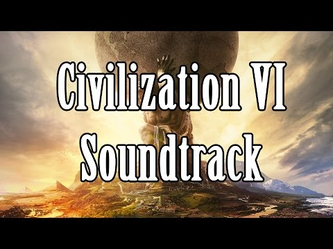 Civilization VI – Full Unofficial Soundtrack (10 hours)