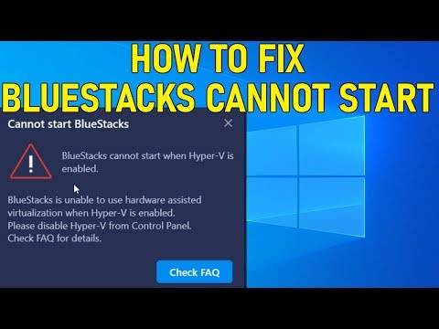 How To Fix Bluestacks Cannot Start When Hyper V Is Enabled Guide 2019