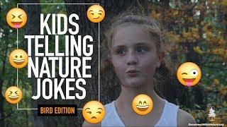 Kids Telling Nature Jokes: Bird Edition
