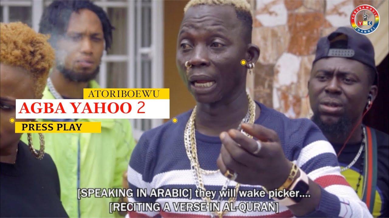 Download AGBA YAHOO 2 | AJANI ATORIBOEWU | AJANBADAN | SISI KADIR | YORUBA MOVIES 2020 NEW RELEASE