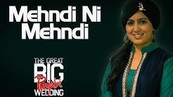 Mehndi Ni Mehndi | Harshdeep Kaur (Album: The Great Big Punjabi Wedding)
