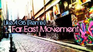 Like A G6 (Remix) - Far East Movement Feat. Version 2 + Download Link