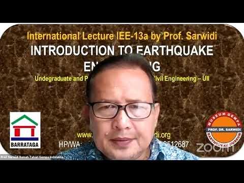 Prof Sarwidi Lecture IEE-13: Earthquake damage to engineered building (Earthquake Engineering)