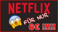 NETFLIX PREMIUM für nur 6€ IM MONAT! NETFLIX GÜNSTIG BEKOMMEN