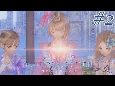 blue-reflection:-sword-of-the-girl-who-dances-in-illusions-walkthrough-part-2-[full-1080p-hd]