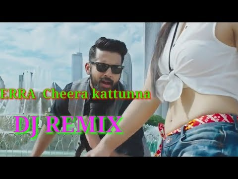 ERRA CHEERA KATTUNA ||BOMBHAAT DJ  REMIX || DJ HARISH THE ROCKSTAR