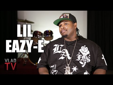 Lil Eazy-E: My Father Was Worth $50 Million When He Passed Away