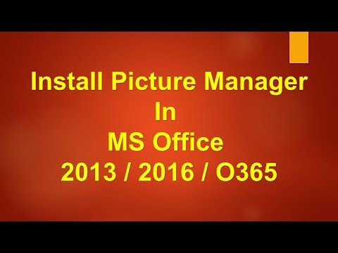 Picture Manager in Office 2013/Office 2016/Office 2019/Office 365
