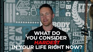Let's Choose The Hardest Thing In Your Life! | Fitness Motivation