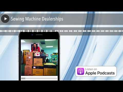 Sewing Machine Dealerships