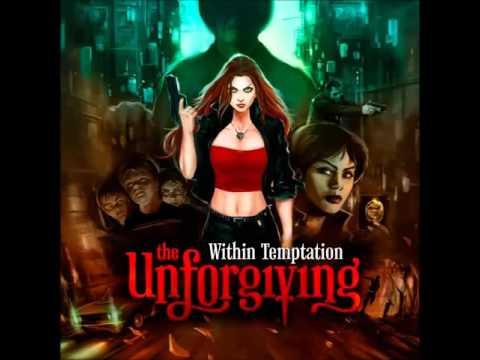 Within Temptati  The Unforgiving  Full Album