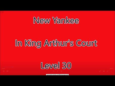 New Yankee - In King Arthur's Court Level 30 |