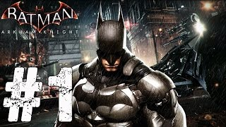 BATMAN ARKHAM KNIGHT gameplay part 1
