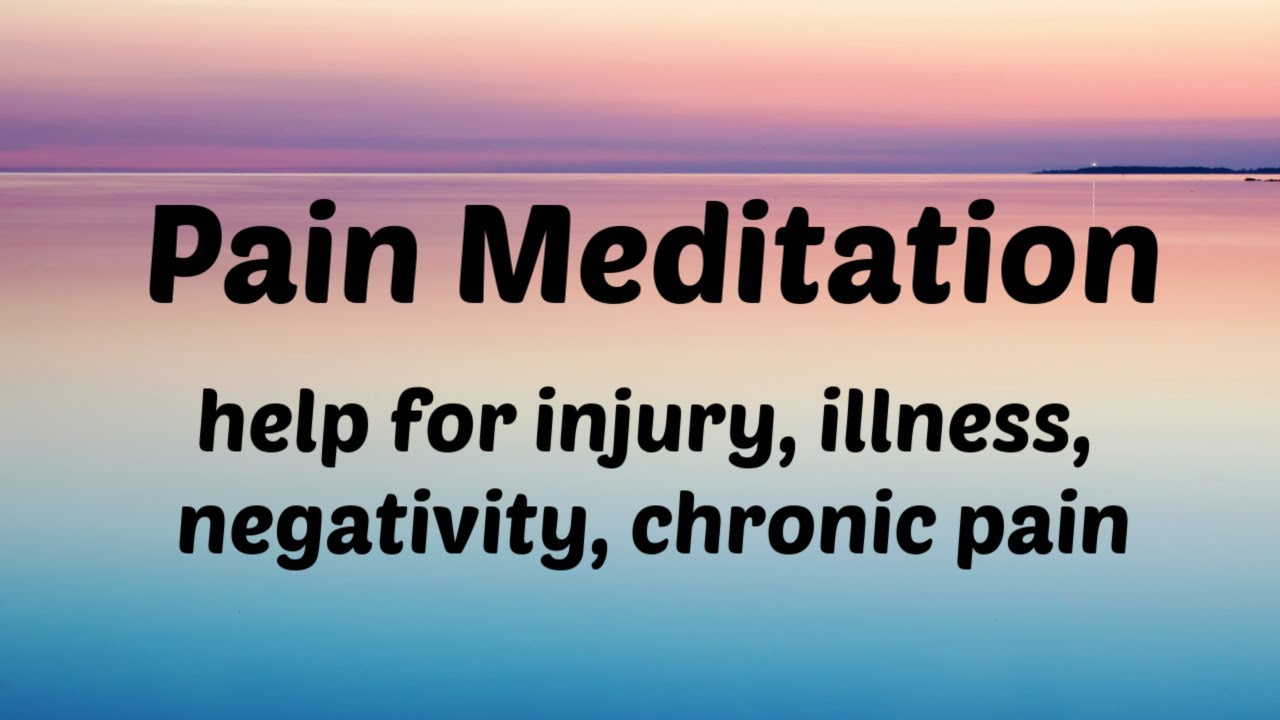 free guided meditation for pain relief