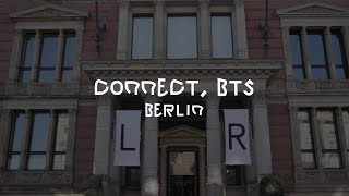 [CONNECT, BTS] Connect with 'Rituals of Care' @ Berlin, Gropius Bau
