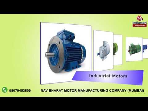 Industrial And Mounted Motors By Nav Bharat Motor Manufacturing Company, Mumbai