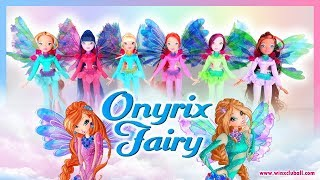 World of Winx - Let's discover the WINX ONYRIX Dolls!