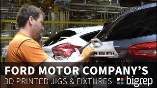 Ford's 3D Printed Jigs & Fixtures with BigRep Large-Format Additive Manufacturing