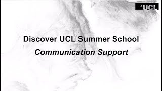 Discover UCL Summer School Communication Support thumbnail