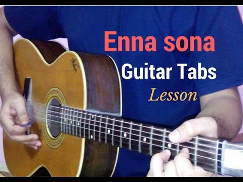 Enna Sona Guitar Tabs Lead Lesson Tutorial Cover From Ok Jaanu