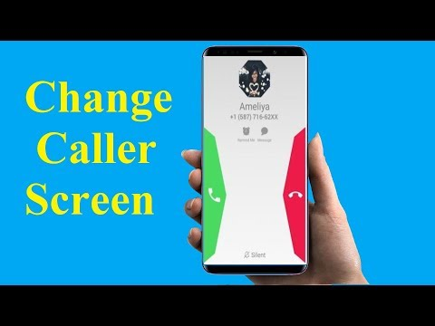 Change Caller Screen on Any Android Phones