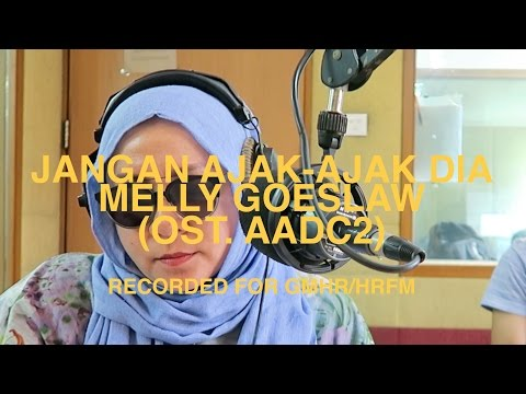 Cover Lagu Jangan Ajak Ajak Dia Ost. Aadc2 - Melly Goeslaw At Gmhr Hardrock Fm Musicmonday