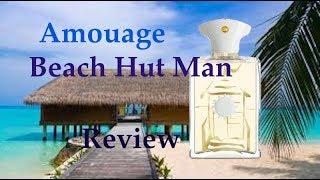 Amouage Beach Hut Man Review