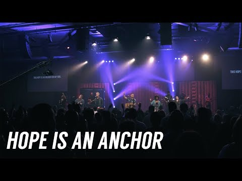 Hope Is An Anchor | Bethany Worship | Full Video