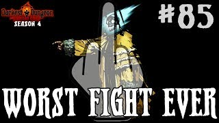 WORST FIGHT EVER - Darkest Dungeon Season 4 - Episode 85