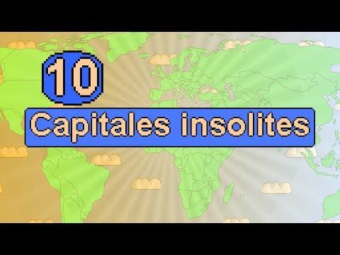 10 Capitales insolites dans le monde !