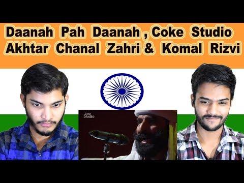 Indian reaction on Daanah Pah Daanah Coke Sudio | Akhtar Chanal Zahri & Komal Rizvi | Swaggy d