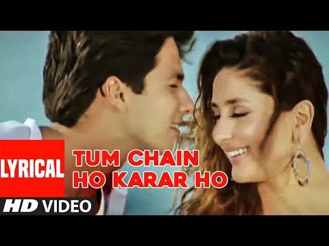 Tum Chain Ho Karar Ho Lyrical Video Song | Milenge Milenge | Kareena Kapoor, Shahid Kapoo
