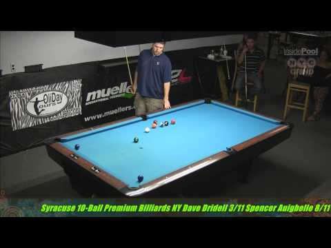 Syracuse 10 Ball Open 2014 Dave Dridell VS. Spencer Auigbelle