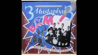 3 Mustaphas 3  - Mehmeteli