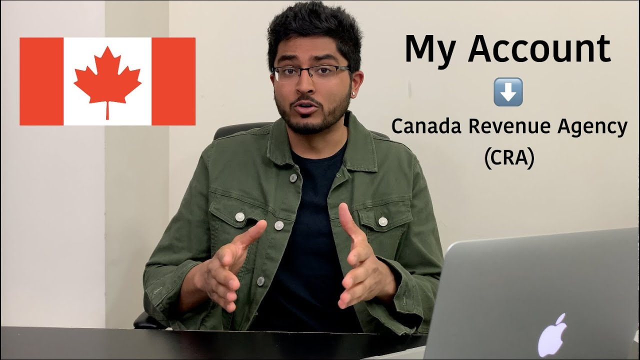 Register For My Account With Canada Revenue Agency Cra Youtube