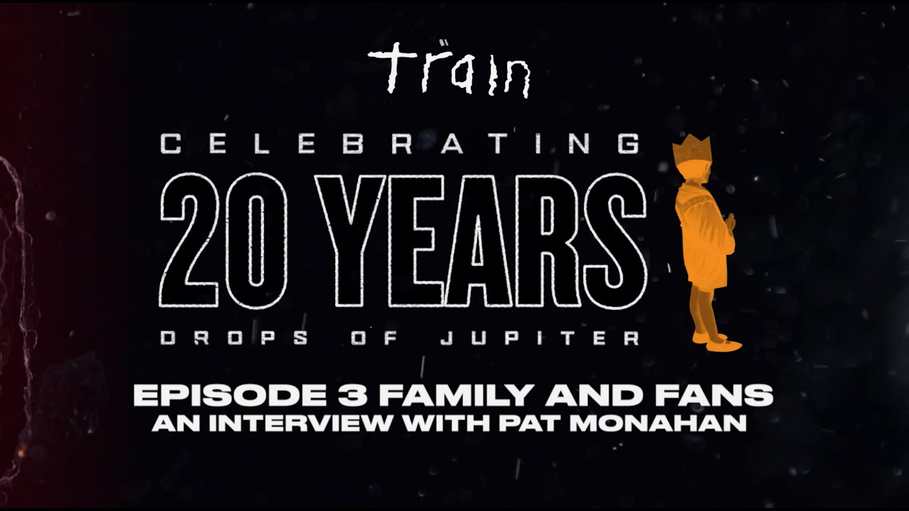 Celebrating 20 Years Of Drops of Jupiter - Episode 3: Family and Fans