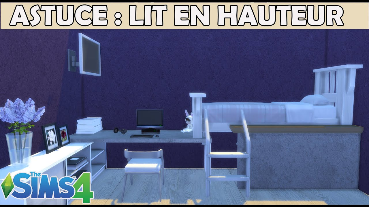 les sims 4 astuces mettre un lit en hauteur youtube. Black Bedroom Furniture Sets. Home Design Ideas
