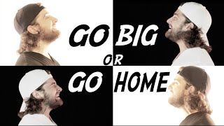 Go Big Or Go Home - American Authors