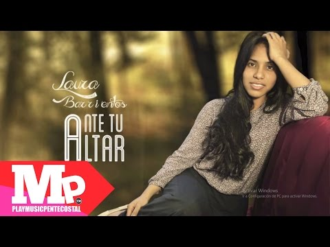 ANTE TU ALTAR | Laura Barrientos