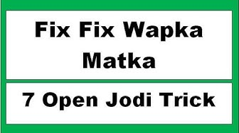 Fix Fix Wapka Matka - latest Matka Guessing Trick Fix Fix Fix Matka Ank Fix Fix Wapka Matka Fb