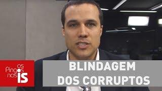 Felipe Moura Brasil explica blindagem dos corruptos no Rio de Janeiro